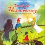 Stunde der Verzauberung von Angelika Schäfer